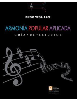 Diego Vega Guía de Estudios Armonía Popular Aplicada