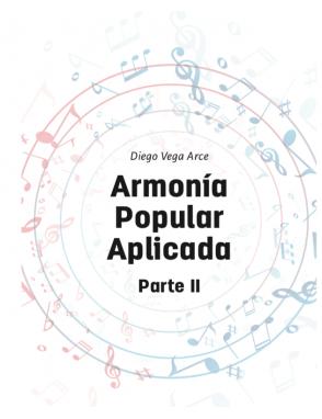 Diego Vega Guía de Estudios Armonía Popular Aplicada Parte II